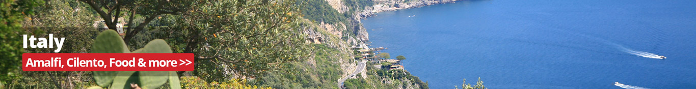 Amalfi, Cilento, Tuscany, food and more